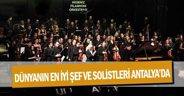 Dünyanın en iyi şef ve solistleri Antalya'da