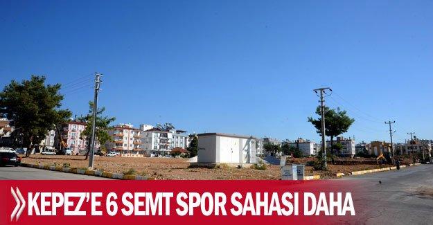 Kepez'e 6 semt spor sahası daha