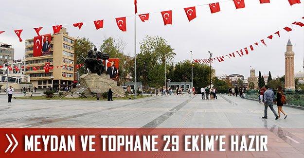 Meydan ve Tophane 29 EKİM'e hazır