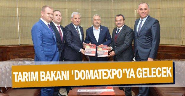 Tarım Bakanı 'Domatexpo'ya gelecek