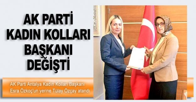 Ak Parti Kadın Kolları Başkanı değişti