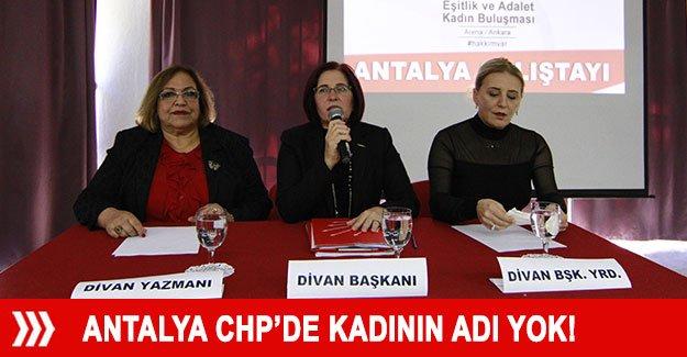 Antalya CHP'de kadının adı yok!