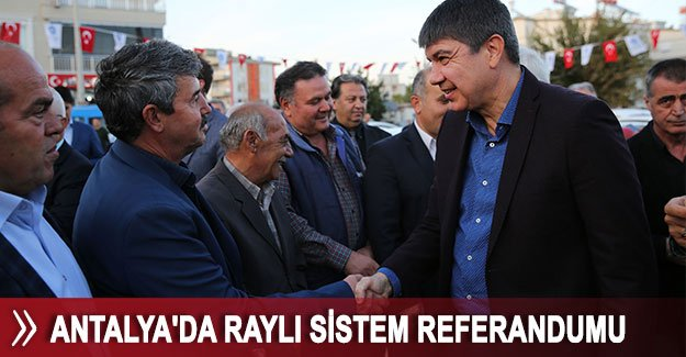 Antalya'da raylı sistem referandumu