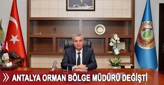 Antalya Orman Bölge Müdürü değişti