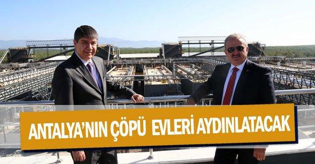 Antalya'nın çöpü  evleri aydınlatacak