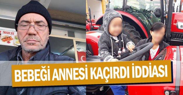 Bebeği annesi kaçırdı iddiası