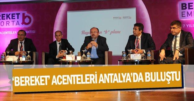 'Bereket' acenteleri Antalya'da buluştu