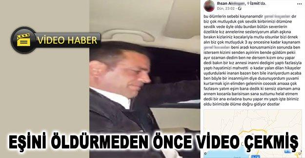 Eşini öldürmeden önce video çekmiş