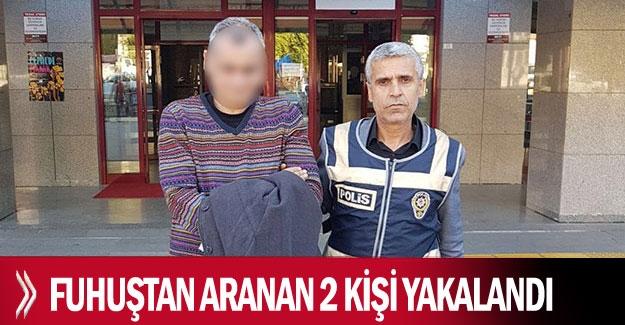 Fuhuştan aranan 2 kişi yakalandı