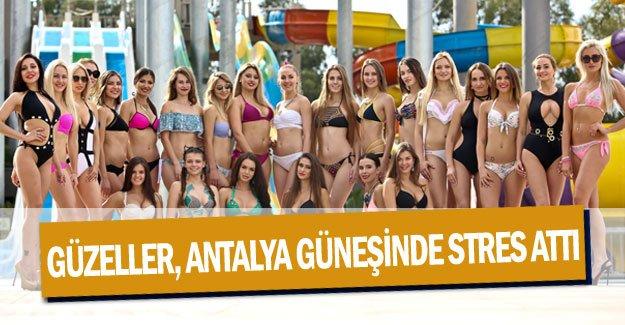 Güzeller, Antalya güneşinde stres attı
