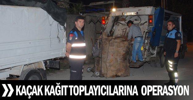 Kaçak kağıt toplayıcılarına  operasyon