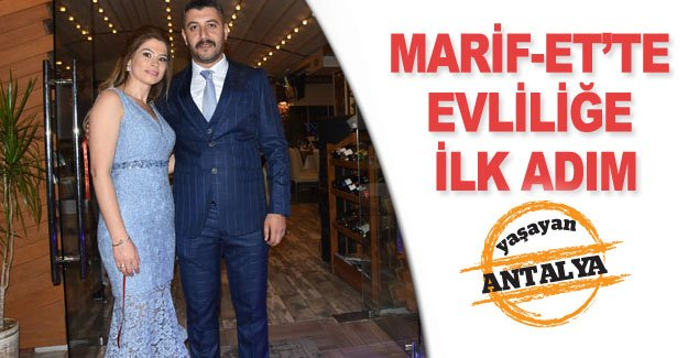 Marif-Et'te evliliğe ilk adım