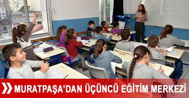 Muratpaşa'dan üçüncü eğitim merkezi