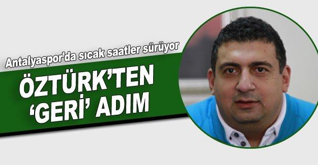ÖZTÜRK'TEN  'GERİ' ADIM
