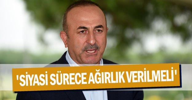 'SİYASİ SÜRECE AĞIRLIK VERİLMELİ'