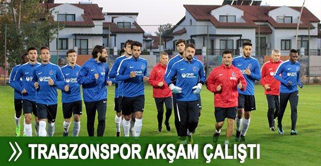 Trabzonspor akşam çalıştı