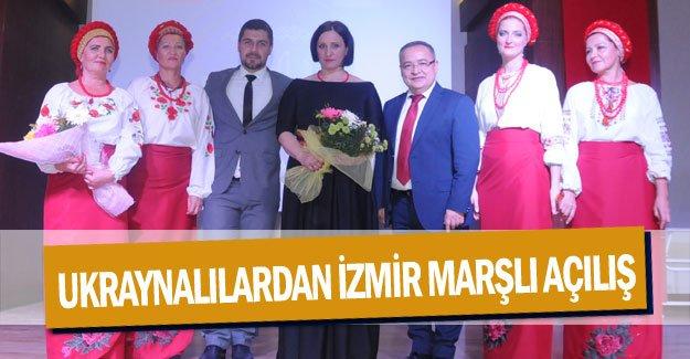 Ukraynalılardan İzmir Marşlı açılış
