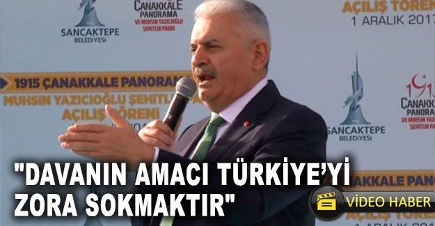 """""""Davanın amacı Türkiye'yi zora sokmaktır"""""""