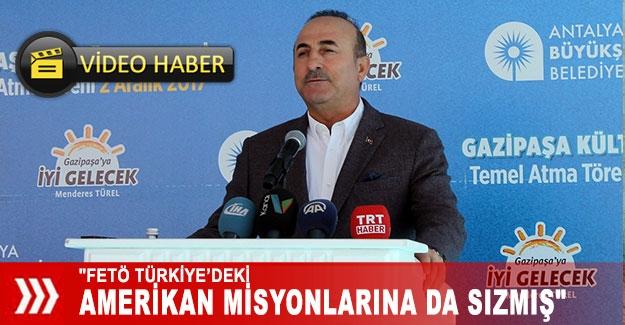 """""""FETÖ Türkiye'deki Amerikan misyonlarına da sızmış"""""""