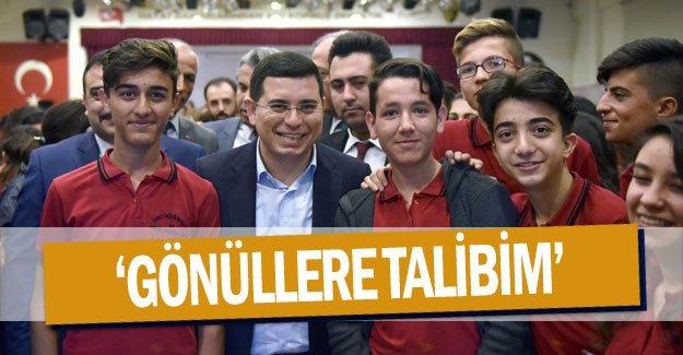'Gönüllere talibim'