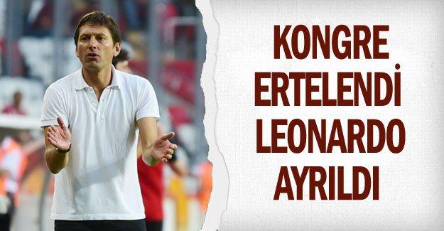 KONGRE ERTELENDİ LEONARDO AYRILDI