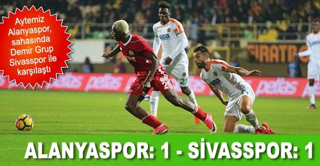 Süper Lig: Alanyaspor: 1 - Sivasspor: 1