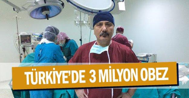 TÜRKİYE'de  3 milyon obez