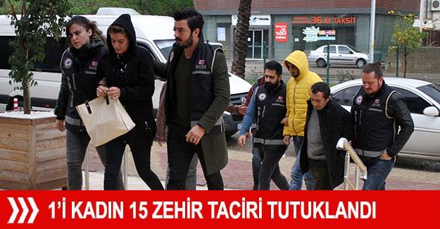1'i kadın 15 zehir taciri tutuklandı