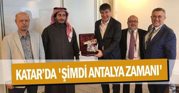 """Katar""""da 'Şimdi Antalya Zamanı'"""