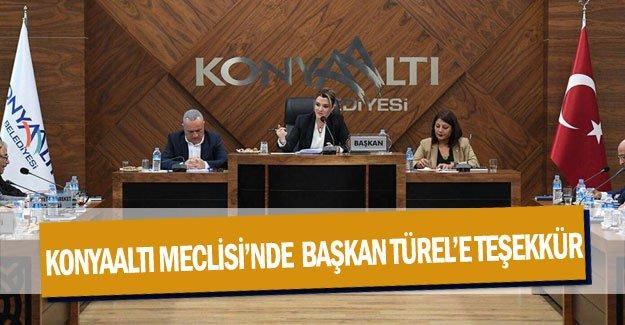 Konyaaltı Meclisi'nde  Başkan Türel'e teşekkür