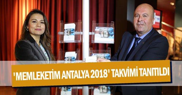 'Memleketim Antalya 2018' takvimi tanıtıldı