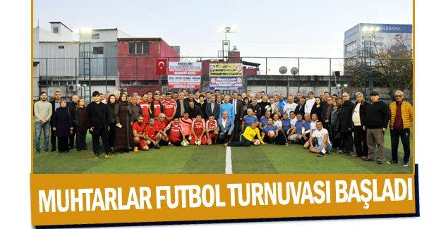 Muhtarlar Futbol Turnuvası başladı