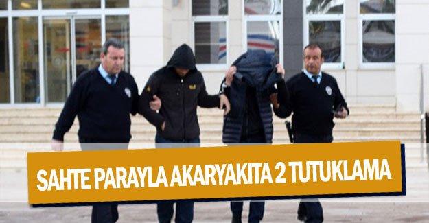 Sahte parayla akaryakıta  2 tutuklama