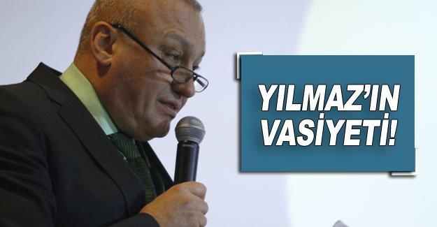 YILMAZ'IN VASİYETİ!