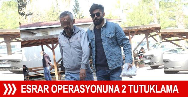 Esrar operasyonuna 2 tutuklama