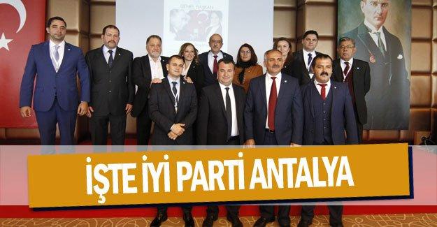 İşte İYİ Parti ANTALYA
