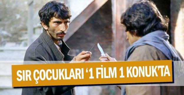 SIR ÇOCUKLARI '1 Film 1 Konuk'ta
