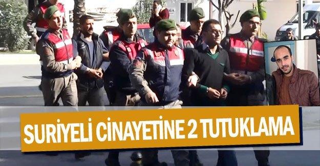 Suriyeli cinayetine 2 tutuklama