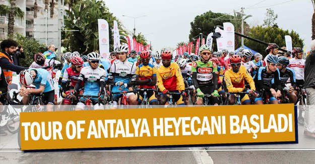 Tour Of Antalya heyecanı başladı