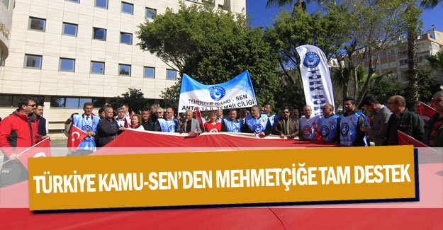 Türkiye Kamu-Sen'den Mehmetçiğe tam destek