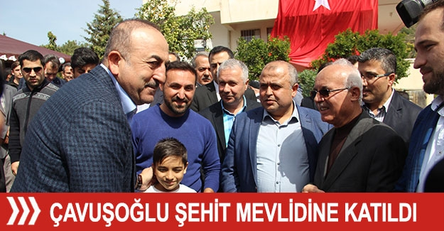 Çavuşoğlu Alanya'da şehit mevlidine katıldı