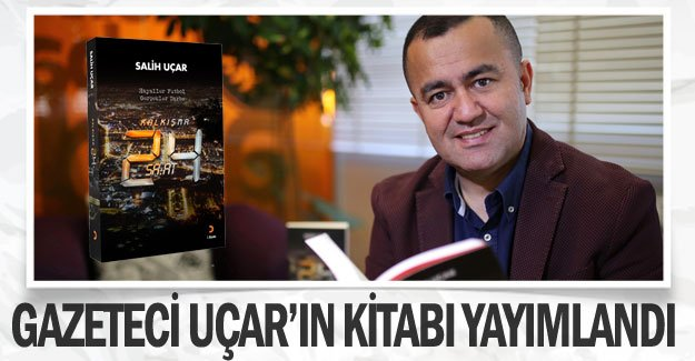Gazeteci Uçar'ın kitabı yayımlandı