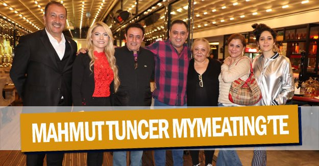 'Halay Komutanı' Mahmut Tuncer MyMeating'te