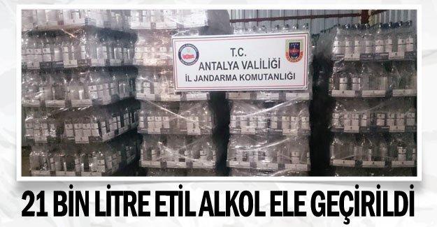 21 bin litre etil alkol ele geçirildi