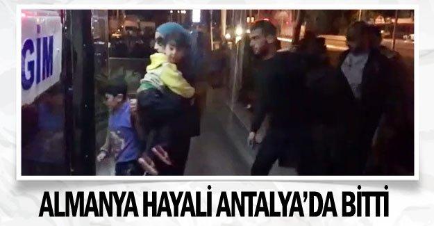 Almanya hayali Antalya'da bitti
