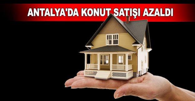 Antalya'da konut satışı azaldı