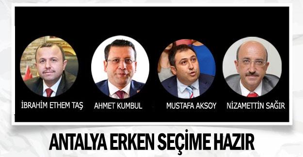 Antalya erken seçime hazır