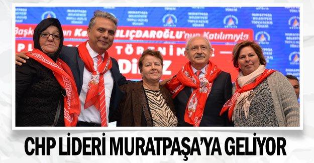 CHP Lideri Muratpaşa'ya geliyor