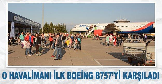O Havalimanı ilk Boeing B757'yi karşıladı