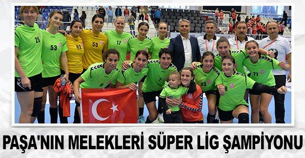 Paşa'nın Melekleri Süper Lig şampiyonu